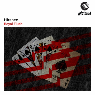 OUT MARCH 9TH: HIRSHEE - ROYAL FLUSH