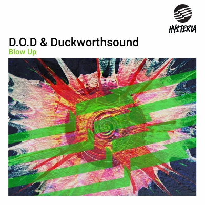 D.O.D & Duckworthsound - Blow Up