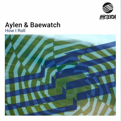 Aylen & Baewatch - How I Roll