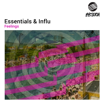 OUT NOW: Essentials & Influ - Feelings