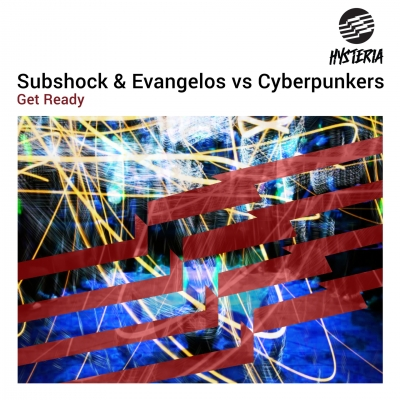 OUT NOW: Subshock & Evangelos vs Cyberpunkers - Get Ready