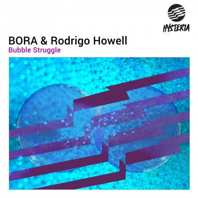 OUT NOW: BORA & Rodrigo Howell - Bubble Struggle