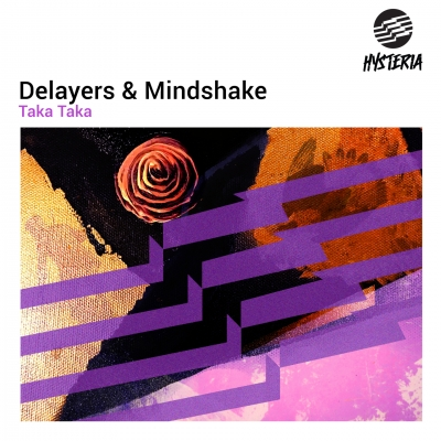 OUT NOW: Delayers & Mindshake - Taka Taka