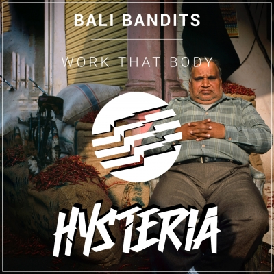 Bali Bandits - Work That Body