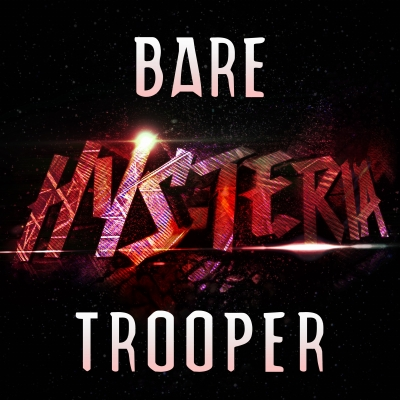 Bare - Trooper
