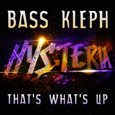 Bass Kleph - That's What's Up
