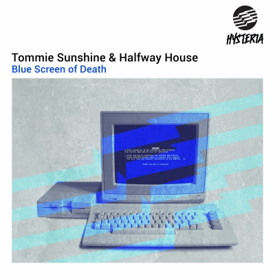OUT FEB 23: TOMMIE SUNSHINE & HALFWAY HOUSE - BLUE SCREEN OF DEATH