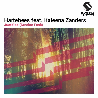 OUT NOW: HARTEBEES – JUSTIFIED (SUNRISE FUNK)