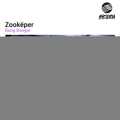 OUT JULY 15th: Zookëper - Bang Boogie