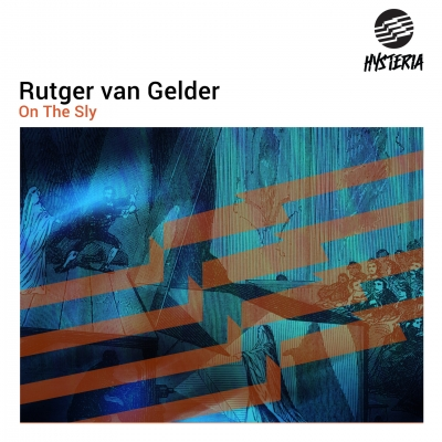 OUT NOW: Rutger van Gelder - On The Sly