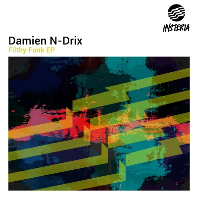 OUT NOW: Damien N-Drix - Filthy Fonk EP