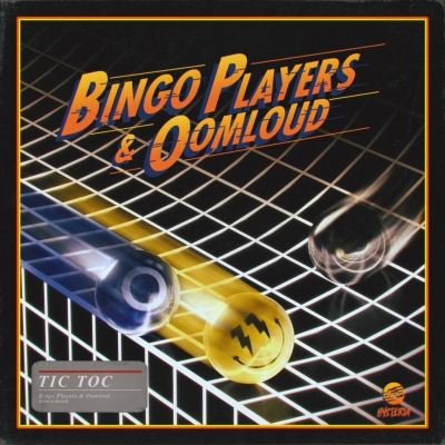 OUT NOW: Bingo Players & Oomloud - Tic Toc