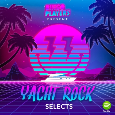 Bingo Players: Yacht Rock @ Spotify