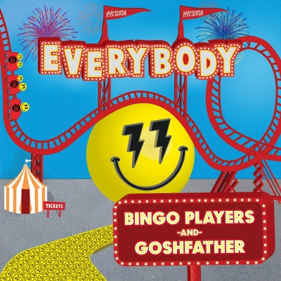 OUT NOW: Bingo Players & Goshfather - Everybody