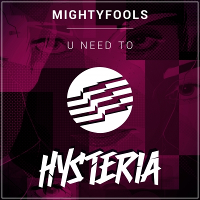 Mightyfools - U Need To